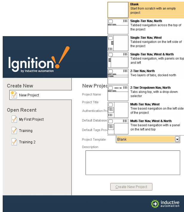 About project templates ignition user manual 78 ignition when creating a new project in the ignition designer you are given the option to choose from a number of project templates in the project template field of maxwellsz